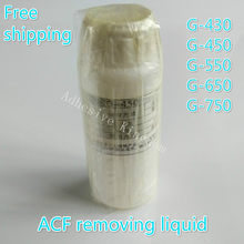 Free shipping Original imported ACF conductive glue removal liquid G430 G-450 G-550 LCD cable repair removal liquid(China)