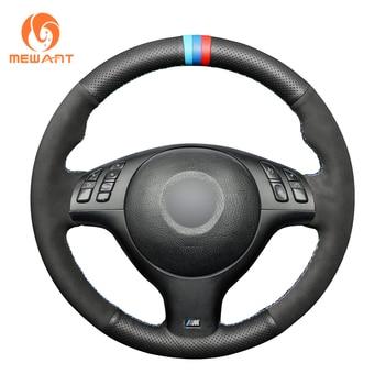 MEWANT Black Genuine Leather Suede Hand Sew Car Steering Wheel Cover for BMW M Sport E46 330i 330Ci E39 540i 525i 530i M3 E46