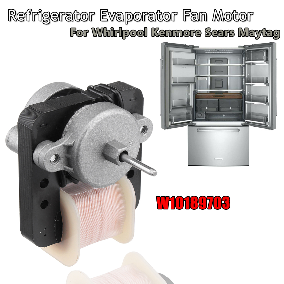 Refrigerator Evaporator Fan Motor For Whirlpool Kenmore Sears Maytag W10189703 abierto mexicano los cabos wednesday page 6
