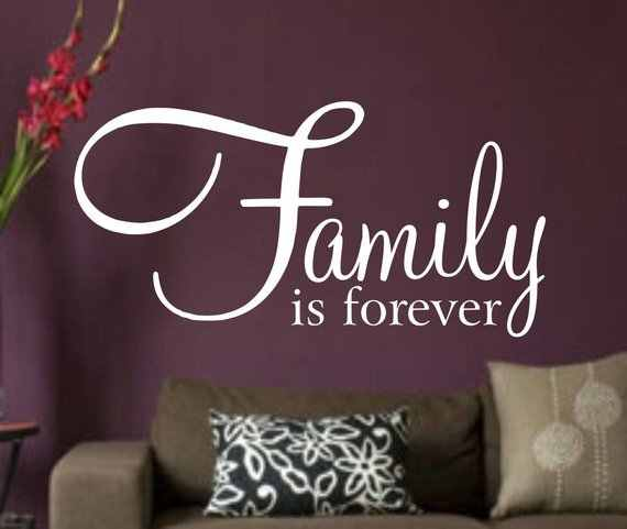 FML-10 Families Are Forever...Sharp Vinyl Sticker Wall Art Together Friends Brother Sister Spouse Love Cousins Home Decor