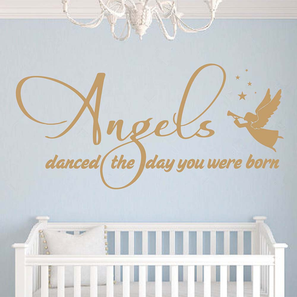 Angels Danced The Day You Were Born Quotes Wall Decal Angel Nursery
