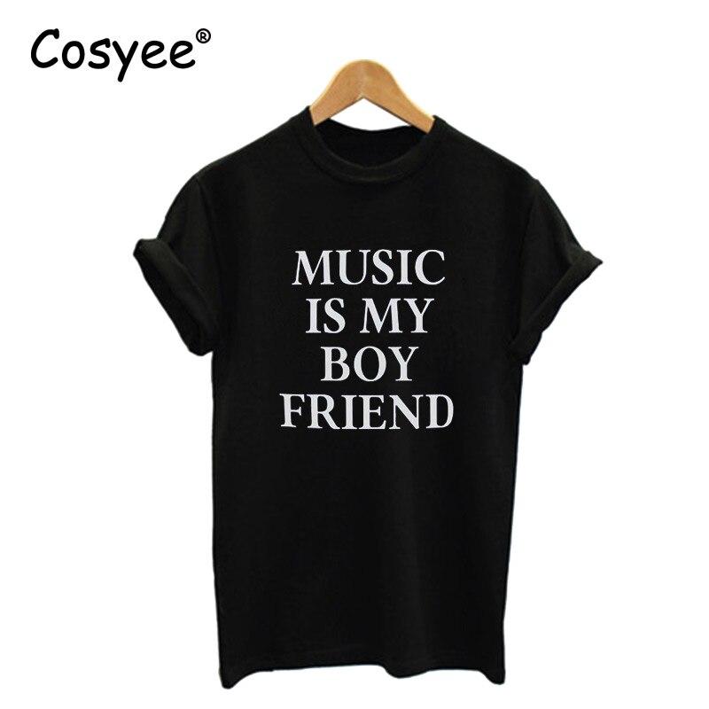 Cosyee леди Футболка Music Is My дружок Черный Письмо печати Повседневное Harajuku хлопковая Футболка Для женщин футболки для леди прямая поставка