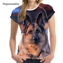 Nopersonality German Shepherd Dog Print T-Shirt Women Kawaii 3D Printing T shirt for Ladies Funny Summer t-shirt Big Size