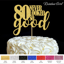 80 Never Looked So Good Cake Topper 80th Anniversary Eighty Birthday Party Decorations Picks Accessory