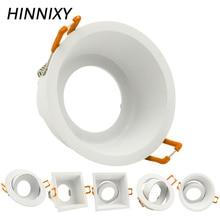 Hinnixy светодиодный высокое качество белый утопленные потолочные светильники MR16 GU5.3 GU10 E27 розетки пятно света светильника рамка Лампы Сменные