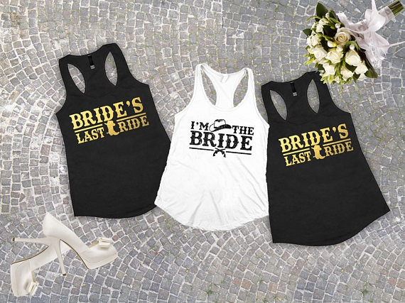 31c2296048d48 US $15.75 17% OFF|customize glitter Brides last ride country wedding  Bachelorette Bridesmaids Tank tops tees bridal shower t Shirts Party  favors-in ...