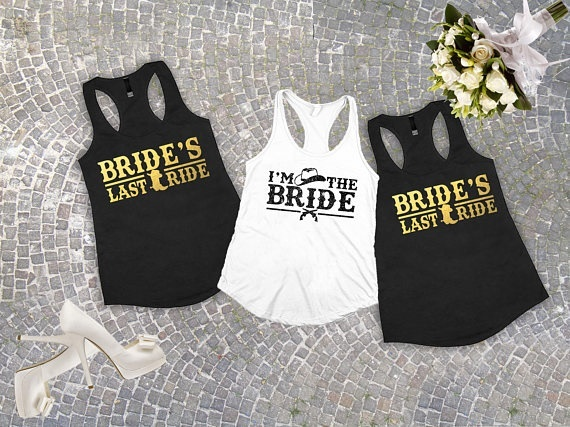 4669670f8 customize glitter Brides last ride country wedding Bachelorette Bridesmaids  Tank tops tees bridal shower t Shirts Party favors