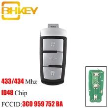 BHKEY mando a distancia de coche inteligente, 3 botones, 3C0 para Volkswagen, 959, 752 BA, 434Mhz, Chip ID48 para VW Passat B6, 3C, B7, Magotan, CC