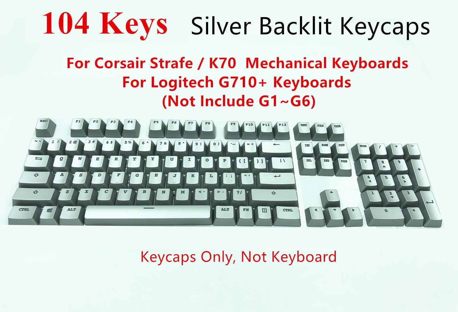 104 touches Titan argent rétro-éclairé Keycap Keycaps clé Cap pour Corsair K70 K95 RGB Strafe Logitech G710 + clavier de jeu mécanique
