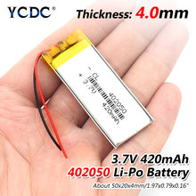 3.7V 420mAh 402050 Lithium Polymer Li-Po li ion Rechargeable Battery Lipo cells For Tachograph Bluetooth speaker Toy Car DVR(China)