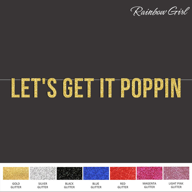 Lets Get It Poppin Glitter Party Bannerbaby Showerbachelorette