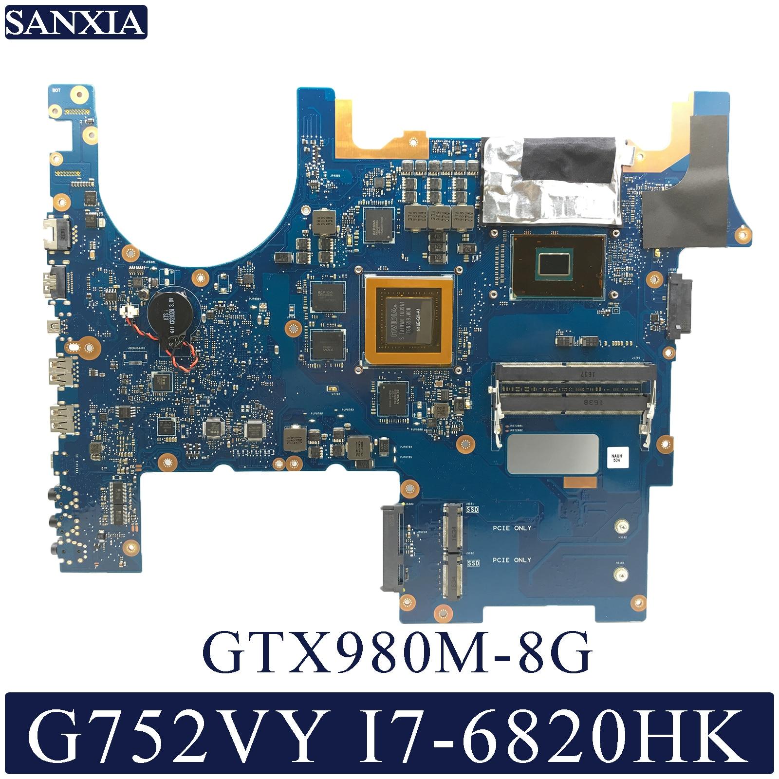 KEFU G752VY Laptop motherboard para ASUS ROG G752VY G752VT G752V G752 Teste mainboard original I7-6820HK GTX980M-8G