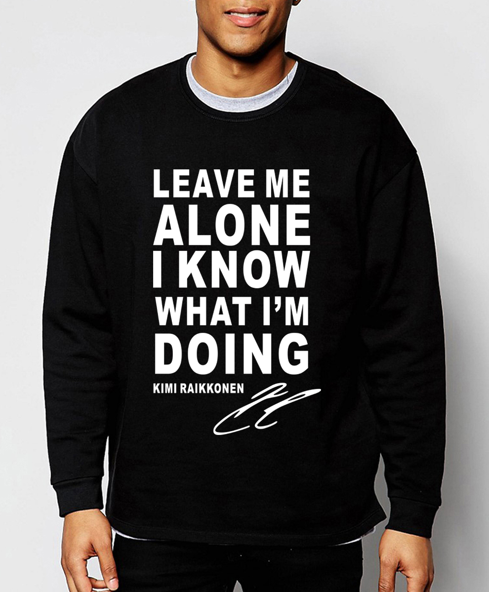 Kimi Raikkonen Leave Me Alone I Know What I'm Doing letters print sweatshirt men 2019 spring winter fashion hoodie men tracksuit