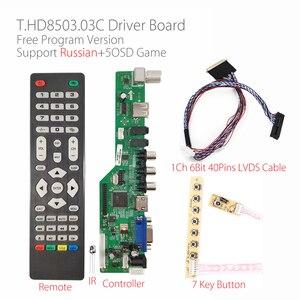 Image 1 - Programa gratuito T HD8503.03C Universal TV LCD Placa de controlador de TV/AV/VGA/HDMI/USB + 7Key + botón 1ch 6bit 40 pines cable lvds 8503