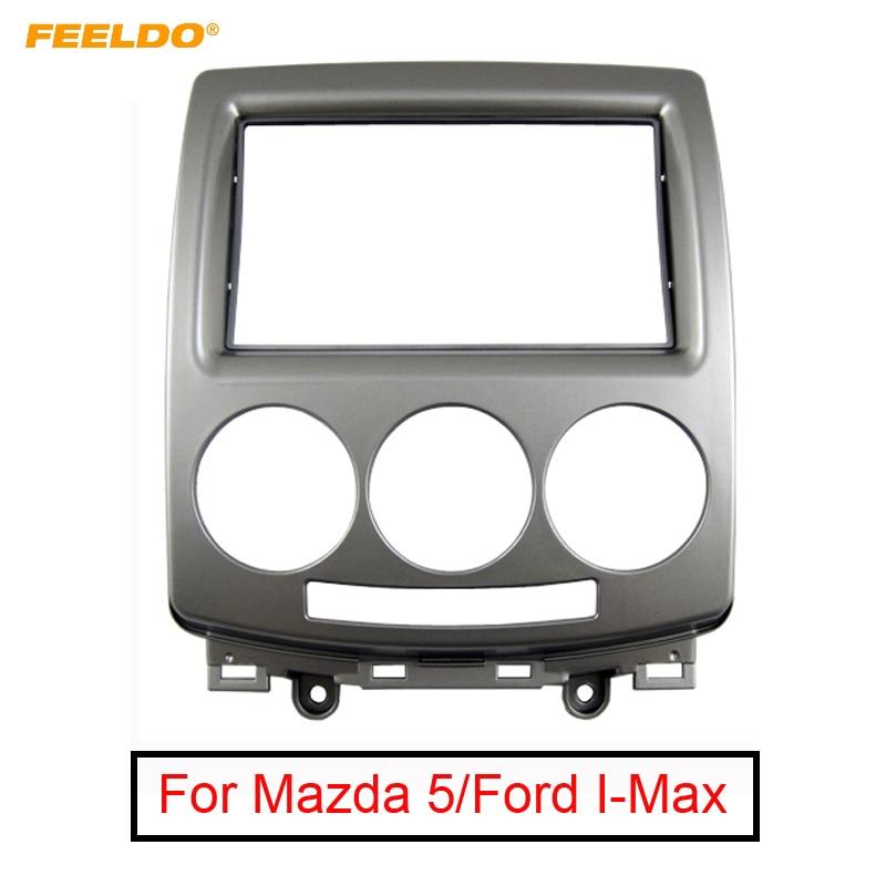 Car Radio Fascia Stereo frame facias for Mazda 5 Ford i-Max Premacy Bezel Kit
