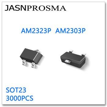 JASNPROSMA AM2323P AM2303P SOT23 3000PCS P-Channel 20V High quality Made in China AM2323 AM2303 AM