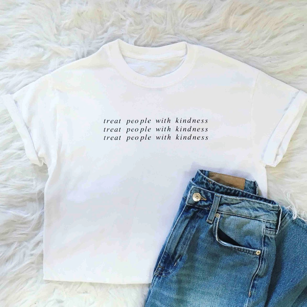 קנו צמרות וtees Treat People With Kindness T Shirt Women Fashion