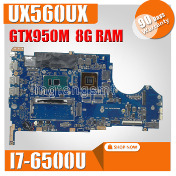 UX560UX mainboard For ASUS UX560 UX560U UX560UQK UX560UQ UX560UX laptop motherboard Tested Ok I7-6500CPU 8G RAM GTX950M/2GB