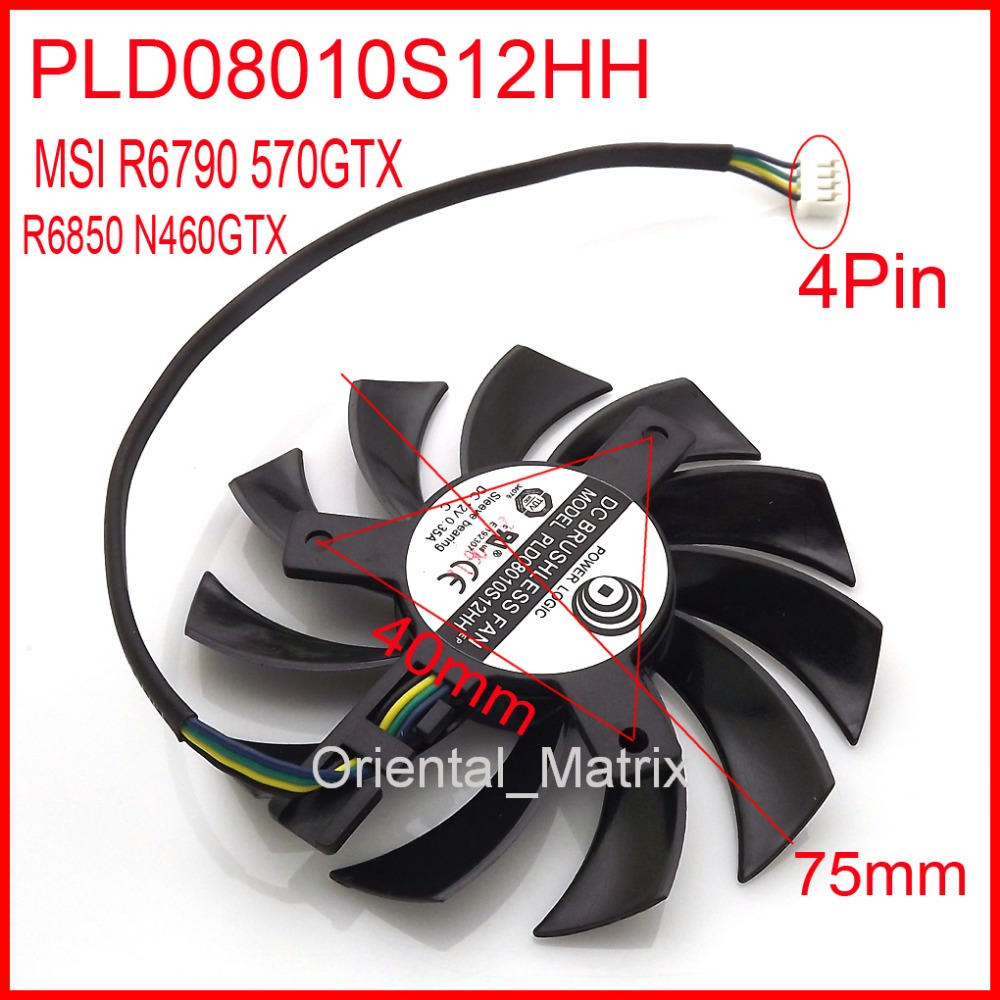 Free Shipping POWER LOGIC PLD08010S12HH 12V 0.35A 75mm 4Wire 4Pin For MSI R6790 570GTX R6850 N460GTX Graphics Card Cooling Fan