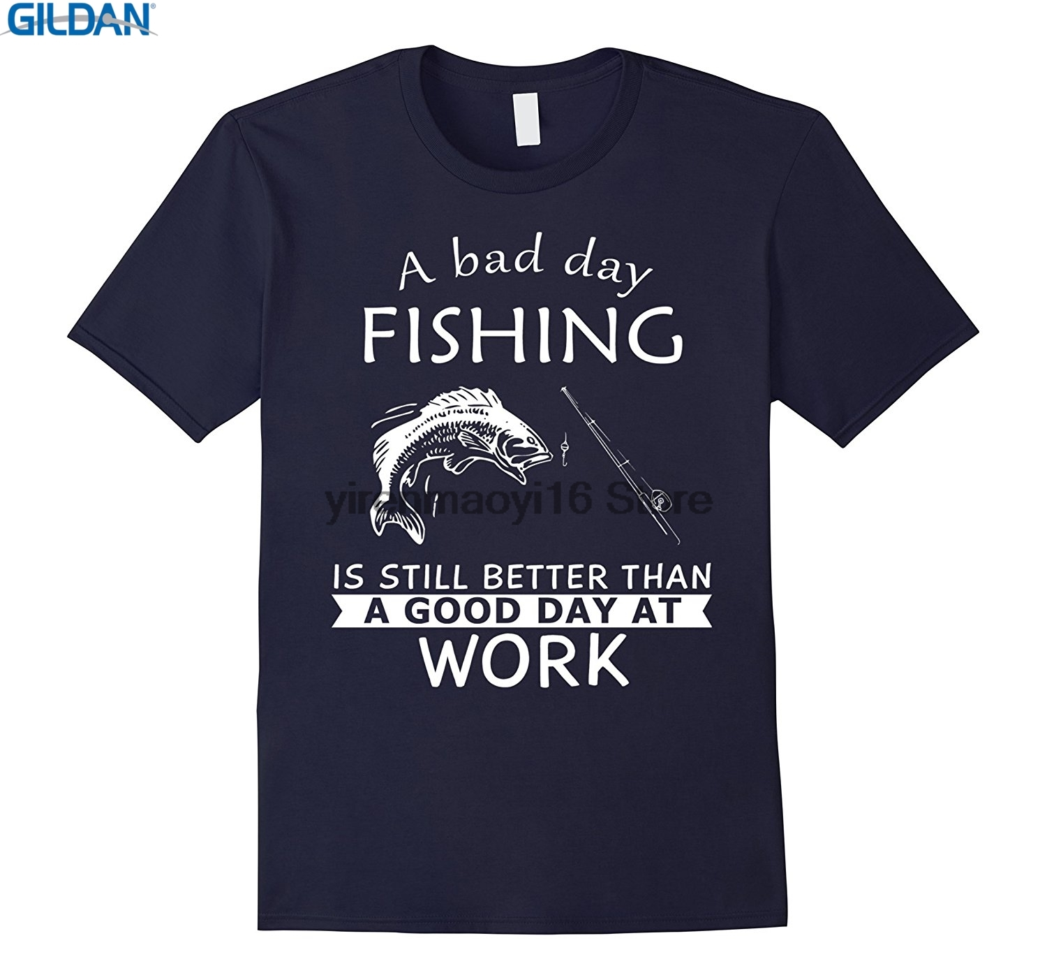 GILDAN 100% Cotton O-neck custom printed T-shirt A Bad Day Is Still Better Than A Good Day At Work