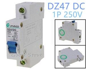 DZ47 постоянного тока 1 P 6A 10A 16A 20A 25A 32A 50A 63A 250V Фотоэлектрические работающий на постоянном токе от солнечных батарей автоматический выключател...