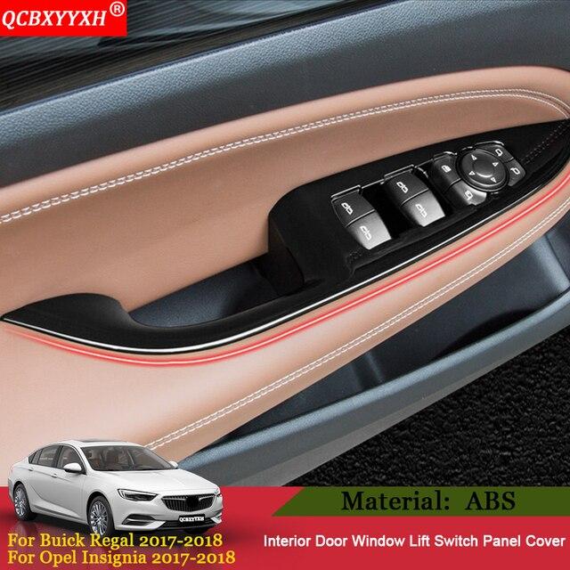 QCBXYYXH รถ   จัดแต่งทรงผม 4 ชิ้นภายในประตูหน้าต่างสวิทช์แผงตกแต่งสำหรับ Buick Regal Opel Insignia 2017 2018