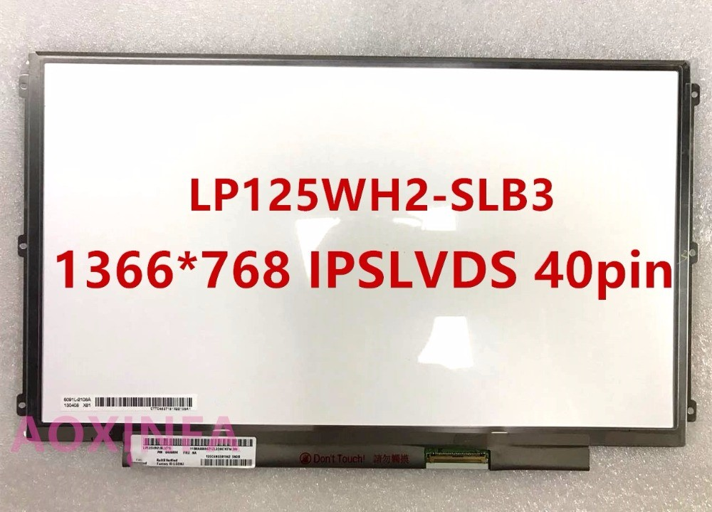 12.5 IPS FOR LENOVO IBM U260 K27 K29 X220 X230 LED LCD SCREEN LP125WH2-SLB1 LP125WH2-SLB3 LP125WH2 IPS LVDS 40pin lp125wh2 slb1 fit lp125wh2 slb3 slt1 40 pin ips no touch