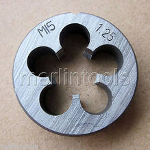 15mm x 1 Metric Right hand Die M15 x 1.0mm Pitch
