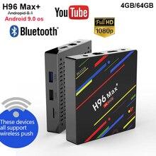 H96 MAX плюс Android 9,0 ТВ коробка RK3328 4 ядра 4G 32G/4G 64G rom 4 K BT4.0 2,4/5G Wi-Fi Смарт ТВ коробка H96 Max + Media Player