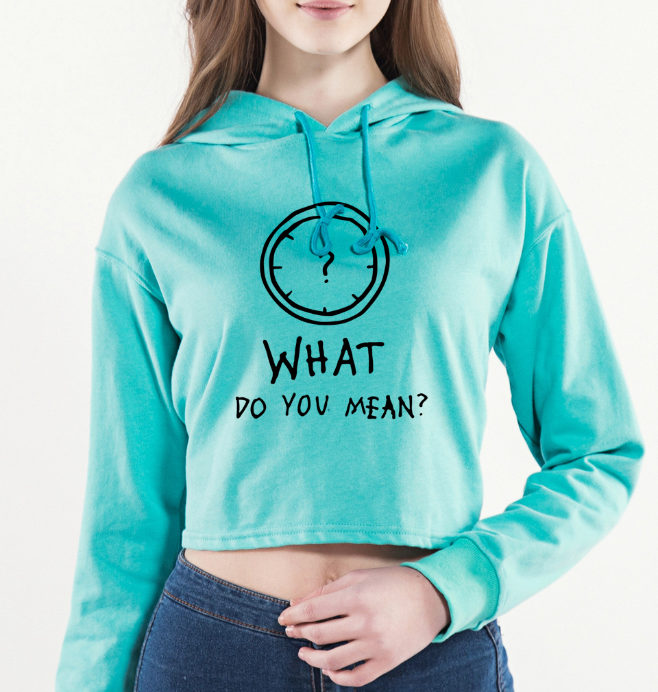 Exposed navel short hoodies New Arrival High quality hot hoodie Print WHAT DO YOU MEAN? 2018 Fashion casual summer women hoody