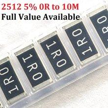 100 pièces 2512 0R ~ 10 M SMD Puce Résistance 10 K ohm 5% 10R 100R 220R 330R 470R 1 K 2.2 K 10 K 100 K 0R 1R 0.2/3/4/5/6/7 /8/9/1/K/R 180R.