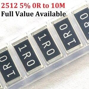 100pcs 2512 0R ~ 10M SMD Chip Resistor 10K ohm 5% 10R 100R 220R 330R 470R 1K 2.2K 10K 100K 0R 1R 0.2/3/4/5/6/7/8/9/1/K/R 180R.