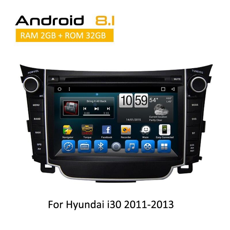 2 Din Android 8.1 autoradio multimeida pour Hyundai I30 2011 2012 2013 lecteur Radio DVD voiture GPS Navigation vidéo aux