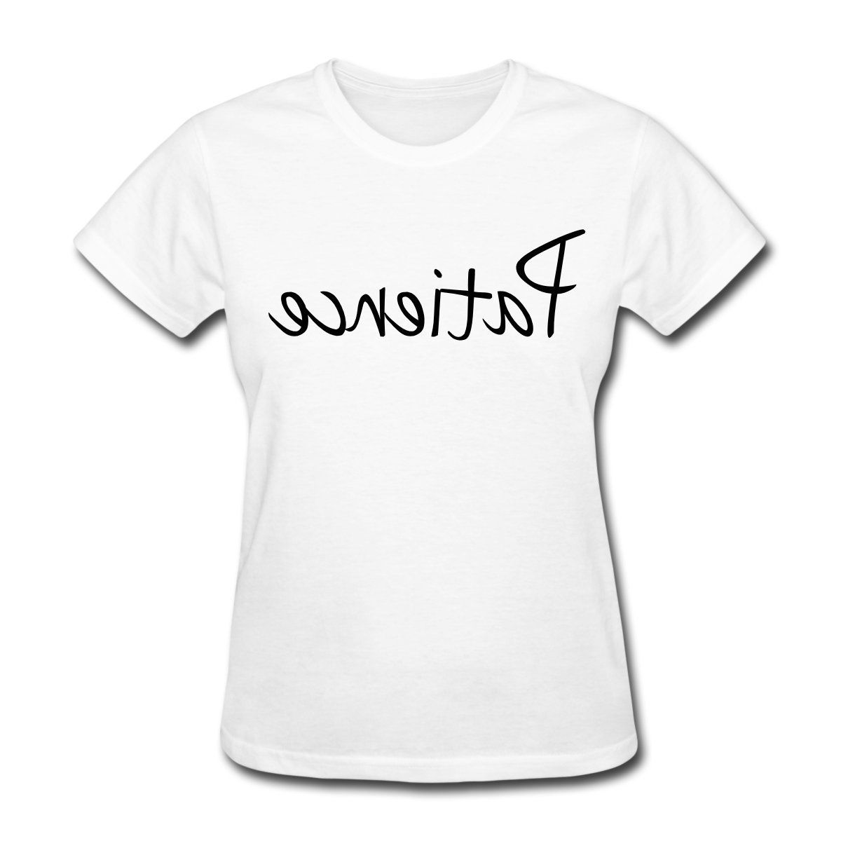 Patience Hair Length Check Womens T-Shirt Hot Sale Fashion Women Fitness T Shirt Letter Femme Fashion Brand Loose