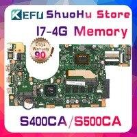 KEFU For ASUS S400C S500CA S400CA S500C CPU I7 Memory 4G laptop motherboard tested 100% work original mainboard