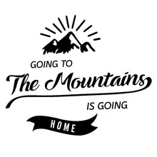 19.4cm*15.7cm Going To The Mountains Is Home Delicate Vinyl Car Sticker Vivid Window Decal