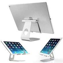 Новый дизайн для Ipad держатель алюминиевая подставка таблетки для apple ipad кронштейн универсальный металлический кронштейн для Iphone для Samsung Tab
