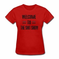 Spanish Harajuku Welcome To The Shit Show T Shirt Women Fashion Letters Printed Short Sleeve Tops