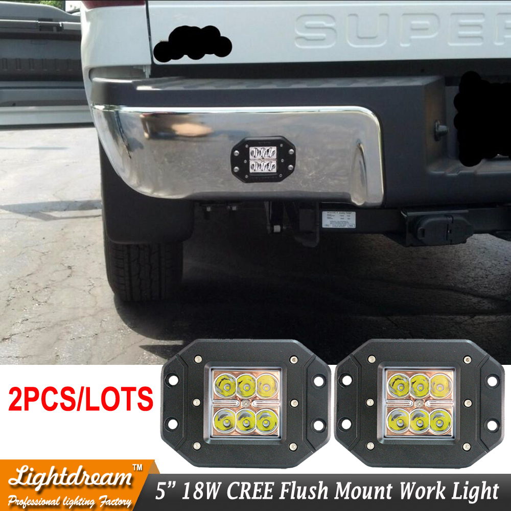 Pair 18W FLUSH MOUNT LED WORK LIGHT 12V 24V Rear Fog Lamp 4X4 Offroad Trailer Truck ATV Car Pickup Tractor SUV Bumper Work Light 5pcs mp1584 dc dc 3a buck converter adjustable step down regulator power supply module