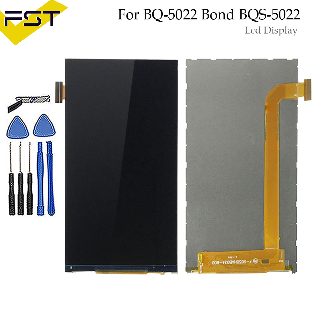 100% Tested Well For BQ BQS 5022 BQ-5022 Bond LCD Screen Display Phone Parts for BQ S 5022 Screen LCD Display Replacement+Tools100% Tested Well For BQ BQS 5022 BQ-5022 Bond LCD Screen Display Phone Parts for BQ S 5022 Screen LCD Display Replacement+Tools
