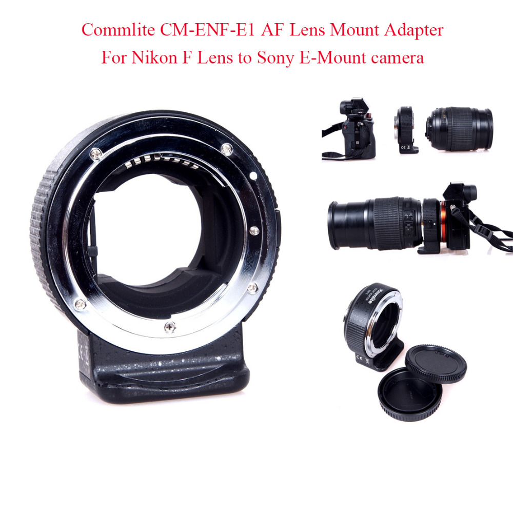 Commlite CM-ENF-E1 AF Lens Mount Adapter For Nikon F Lens to Sony E-Mount camera for SONY A7 II A7R II A6300 commlite cm enf e1 af lens mount adapter for nikon f lens to for sony e mount autofocus electronic lens adapter for a7 ii a7r ii