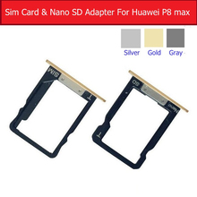 100% Genuine SIM Card Tray + Nano SD Card Tray Holder For Huawei P8 Max DAV-701L SD Memory Card Sock