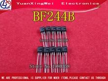 Il trasporto libero 10 pz/lotto BF244B IC AMP RF N CH 30V TO 92 244 BF244 TO 92  3 best qualità
