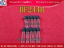 Livraison gratuite 10 pièces/lot BF244B IC AMP RF N CH 30V TO 92 244 BF244 TO 92 3 meilleure qualité