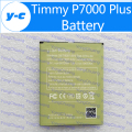 Timmy P7000 Plus Battery New Original 4500mAh Replacement 3.8V Li-ion Battery For Timmy P7000 Plus