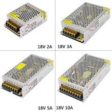 DC18V 2A/3A/5A/10A/20A Regulated Switching Power Supply AC110V 220V to DC 18v led Driver Transformer For LED Strip Light CNC