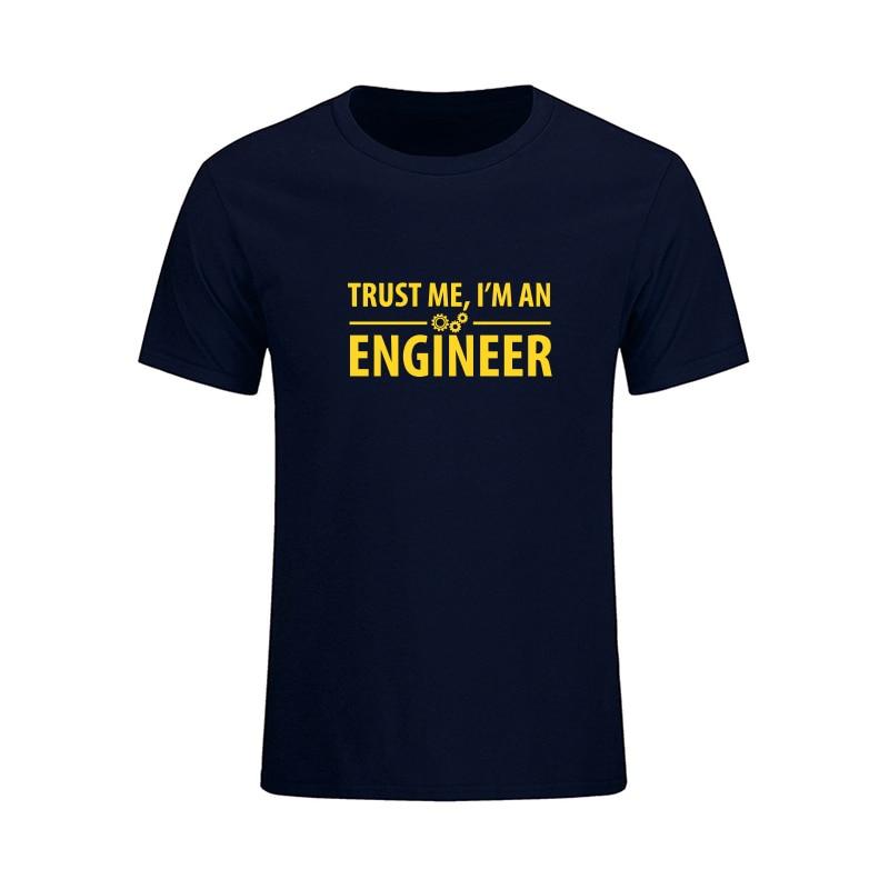 Nová móda věří mi, že jsem inženýr T košile muži vtipné tištěné bavlněné tričko mužské ležérní krátké rukávy topy tee Camisetas