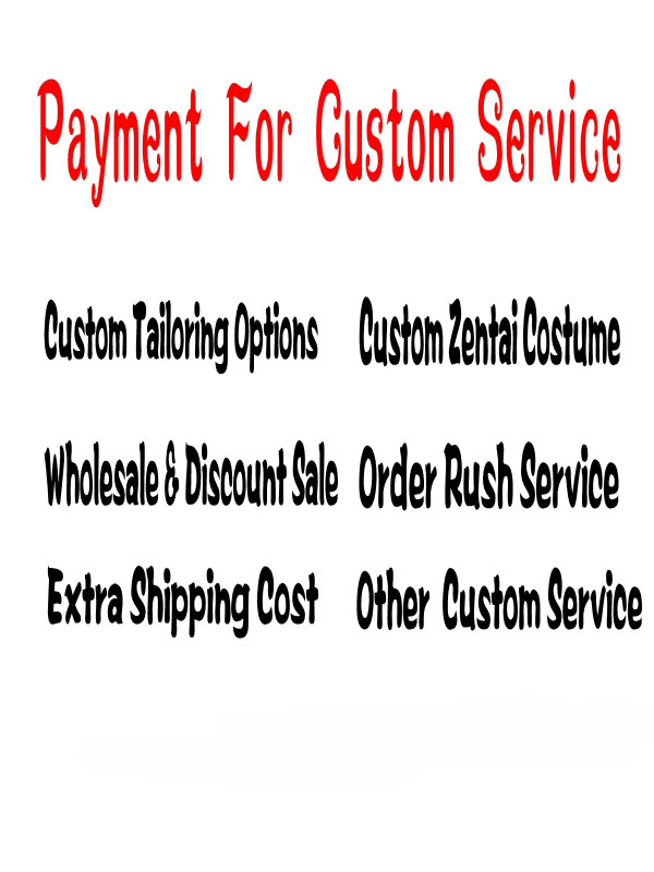 Payment for Custom Service