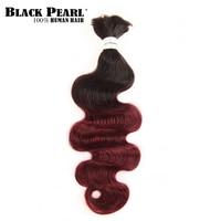 Black Pearl Remy Human Hair Ombre T1B/99J Crochet Braids No Weft Bundles Deal Malaysian Body Wave Braiding Hair Bulk