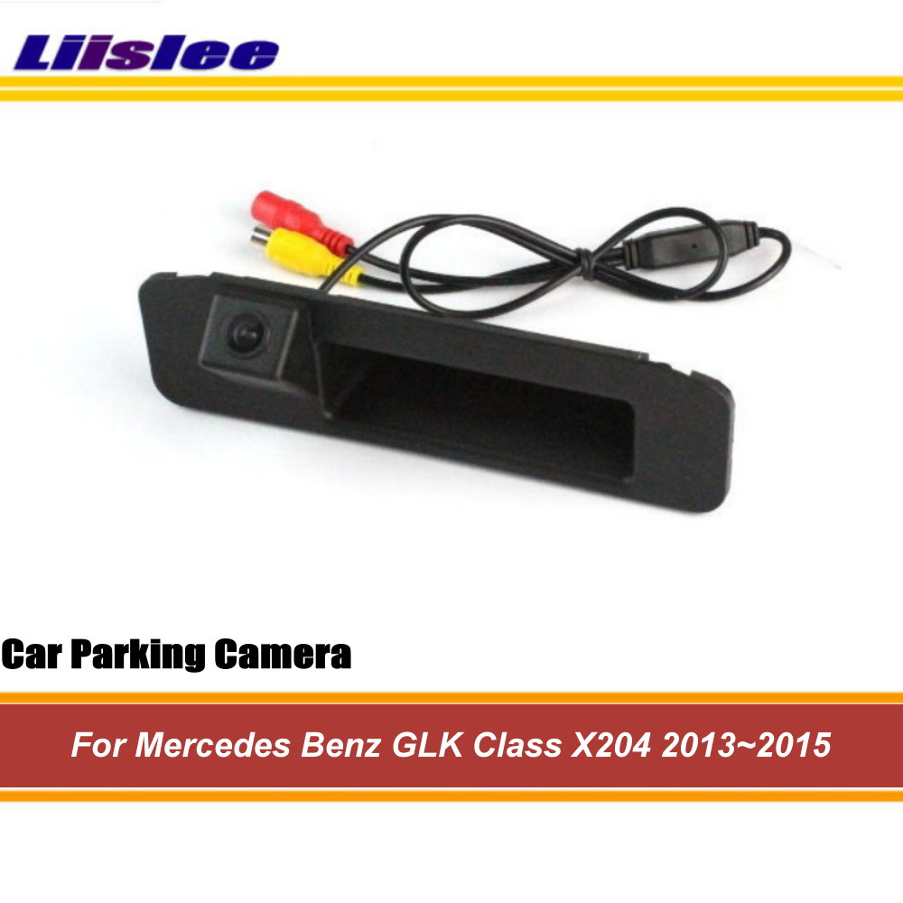 Liislee для Mercedes Benz GLK Class X204 2013 ~ 2015 заднего вида Камера/Резервное копирование багажника Ручка парковка Камера/HD Ночное видение